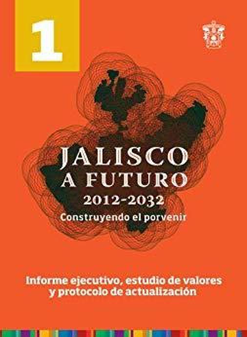 Imagen Tomo 1 Jalisco a Futuro